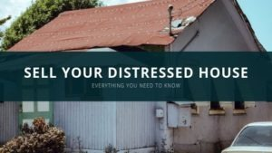 Selling Your Distressed, Ugly House