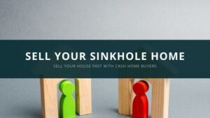 Sell Your Sinkhole house